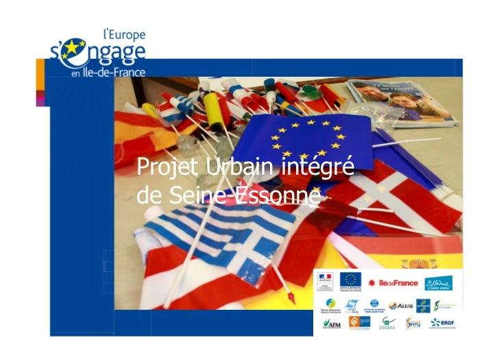 Projet Urbain intégréde Seine-Essonne
