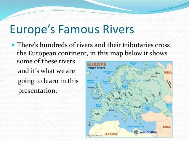 Europes Famous Rivers - 2 major rivers