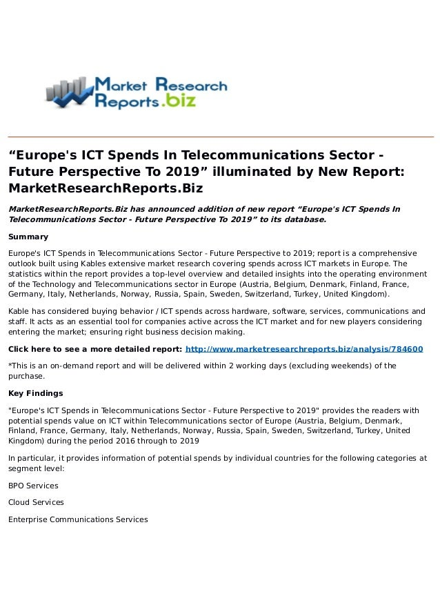 """Europe's ICT Spends In Telecommunications Sector - Future Perspective To 2019"" illuminated by New Report: MarketResearchR..."