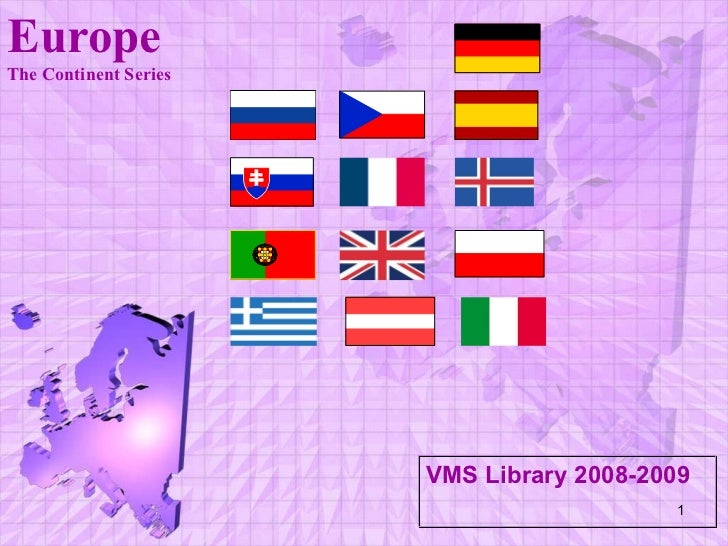 VMS Library 2008-2009 Europe The Continent Series