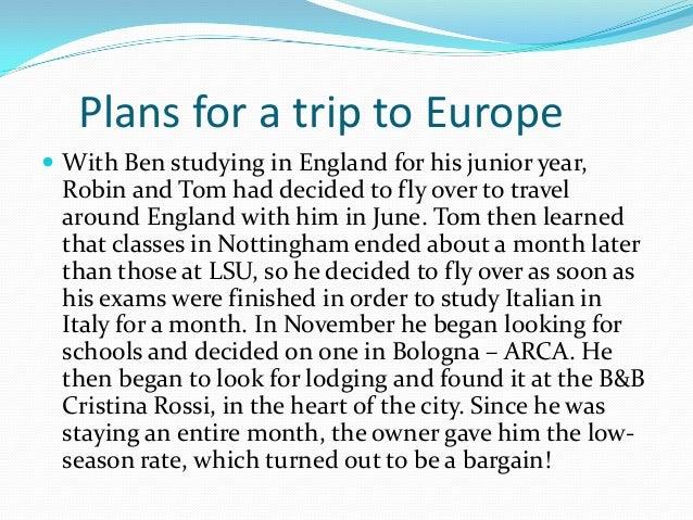 Europe the summer of 2013 Slide 2
