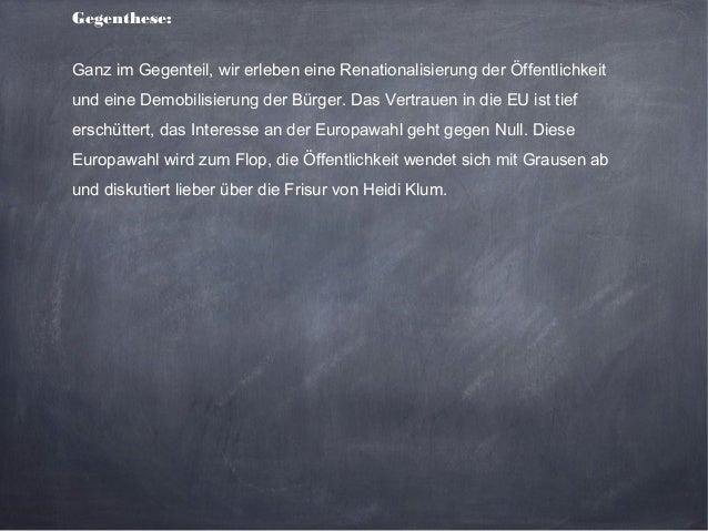 Gibt es eine Europäische Öffentlichkeit? Slide 3
