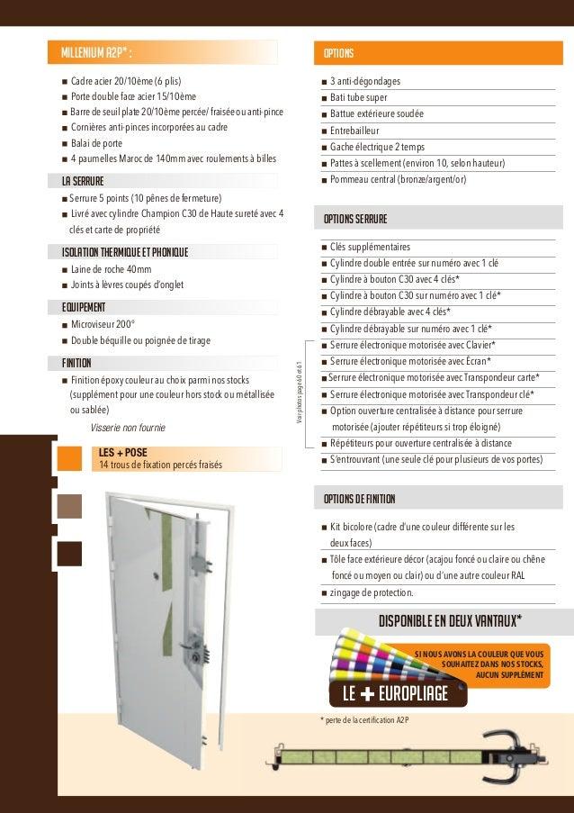 La Millénium est une porte blindée avec panneaux en acier peint à la couleur de votre choix.Ses équipements antieffraction...