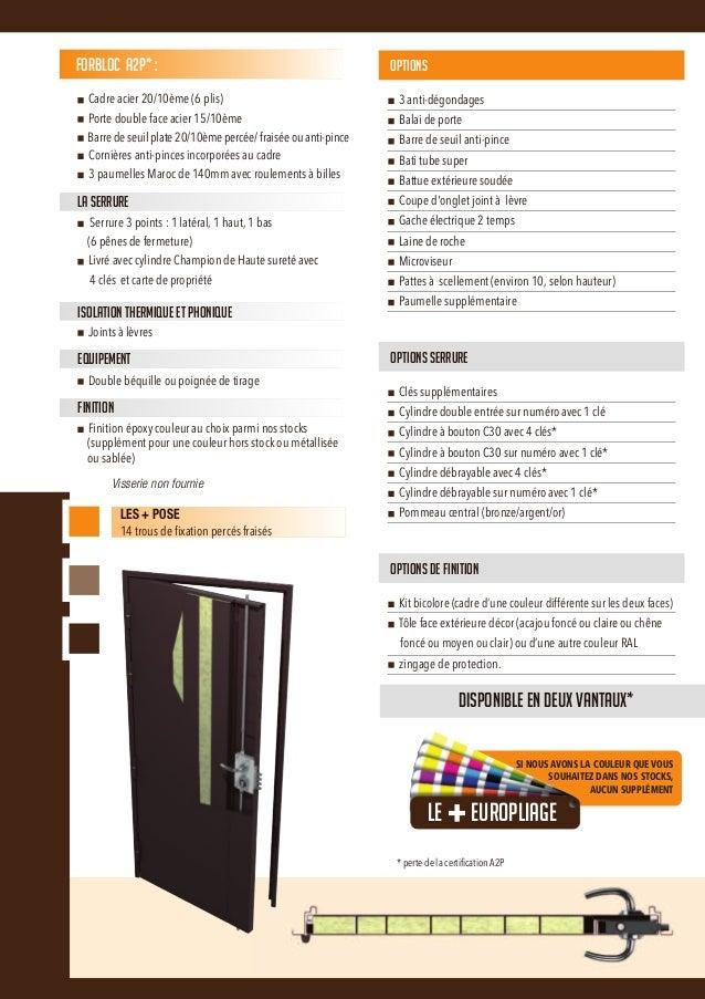 Forbloc est une porte blindée pour appartements avec une serrure 3 points (un point latéral, un point haut et un point bas...