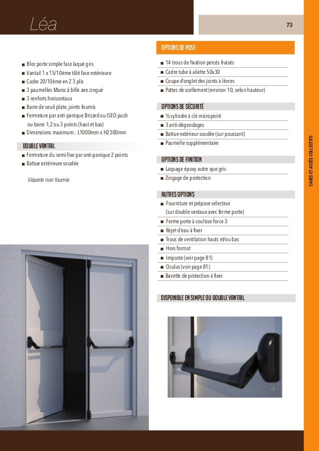 AdrienBloc porte simple face laqué grisVantail 20/10ème face tôlée extérieureCadre 20/10ème en Z 3 plis3 paumelles Maroc à...