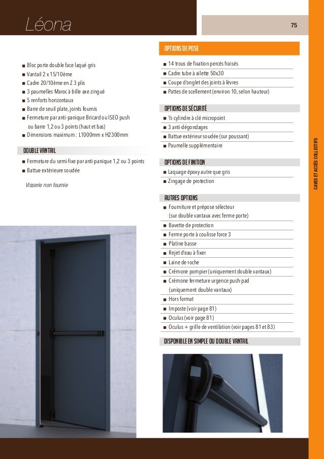 SophieBloc porte double face laquée(couleur RAL au choix parmi ceux en stock)Vantail 2 X 15/10èmeCadre 20/10ème en Z 3 pli...
