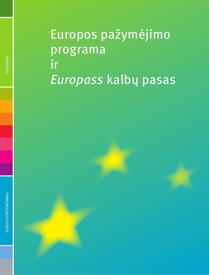 Europos pažymėjimo                       programa                       ir EUROPASS                           Europass kal...