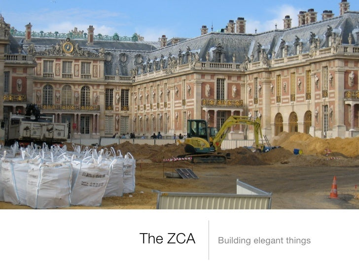 The ZCA   Building elegant things