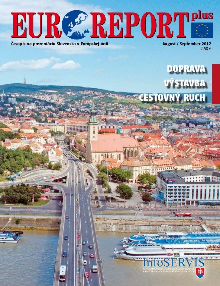 Časopis na prezentáciu Slovenska vEurópskej únii       August / September 2012                                           ...