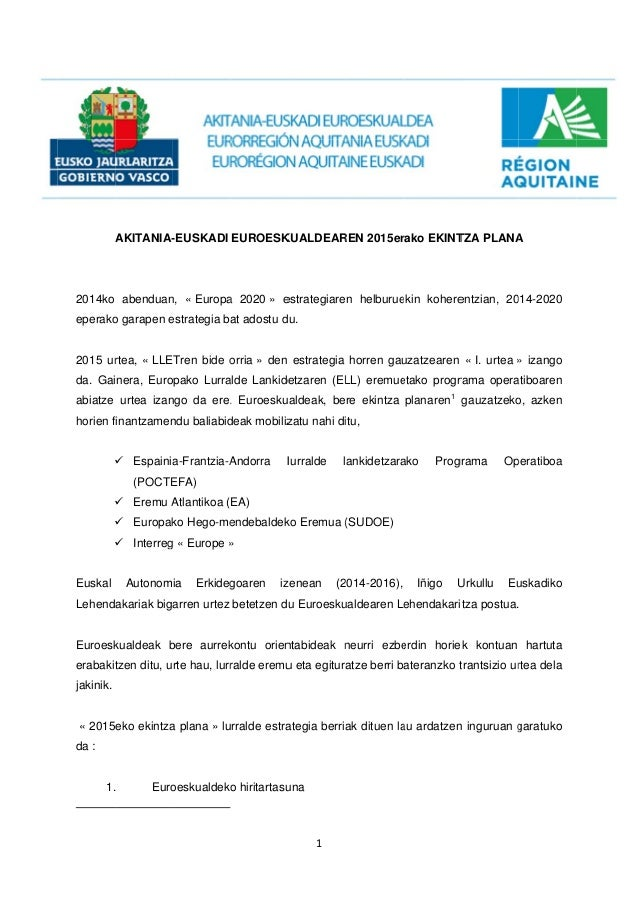 A 2014ko eperako 2015 ur da. Gai abiatze horien f     Euskal Lehend Euroesk erabakit jakinik. « 2015 da : 1. AKITANIA-...