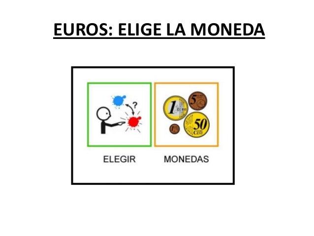 EUROS: ELIGE LA MONEDA