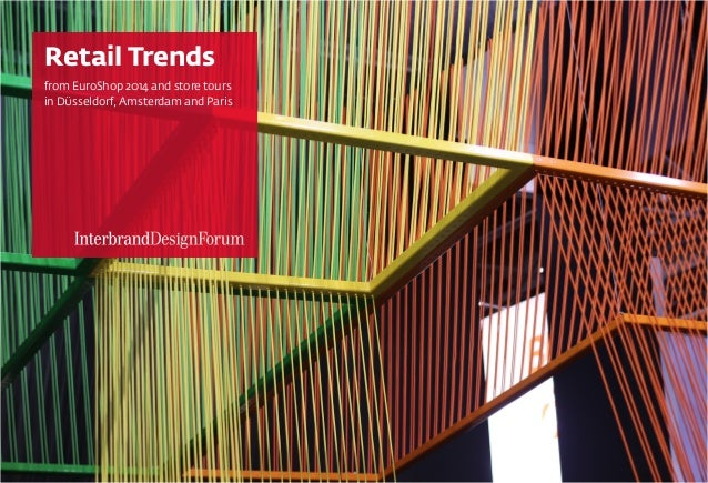Retail Trends from EuroShop 2014 and store tours in DÜsseldorf, Amsterdam and Paris