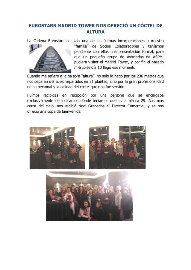 EUROSTARS MADRID TOWER NOS OFRECIÓ UN CÓCTEL DE ALTURA  La Cadena Eurostars ha sido una de las últimas incorporaciones a n...