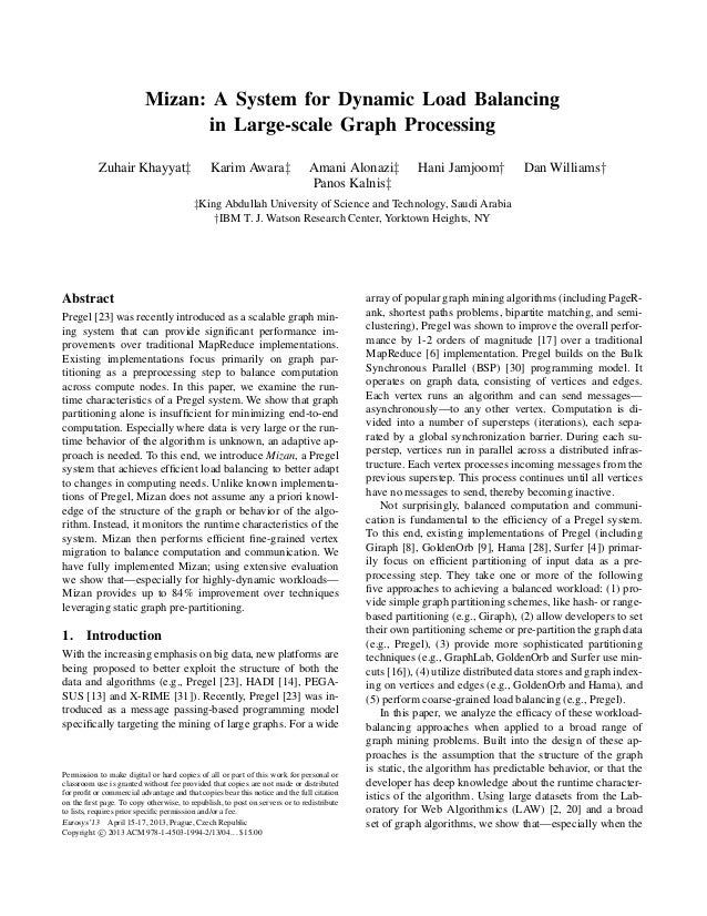 Mizan: A System for Dynamic Load Balancing                                in Large-scale Graph Processing           Zuhair...