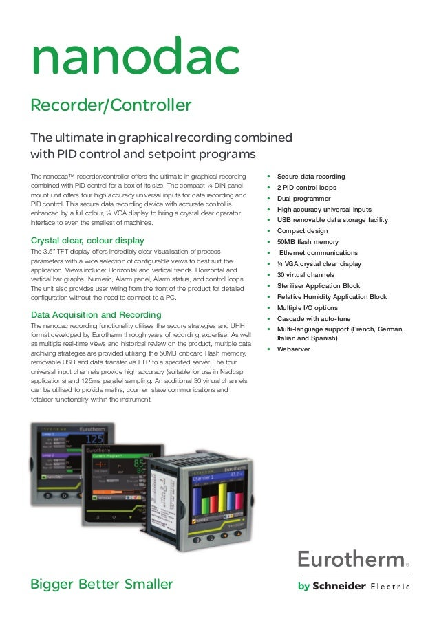 The nanodac™ recorder/controller offers the ultimate in graphical recording combined with PID control for a box of its siz...