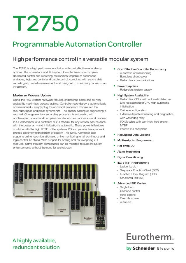 The T2750 is a high performance solution with cost effective redundancy options. The control unit and I/O system form the ...