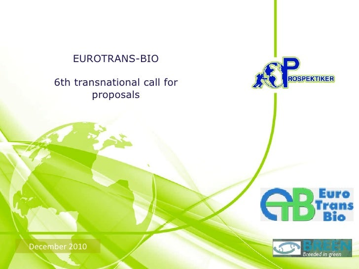EUROTRANS-BIO 6th transnational call for proposals December 2010