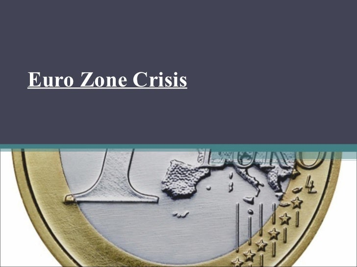 Euro Zone Crisis DIV A: