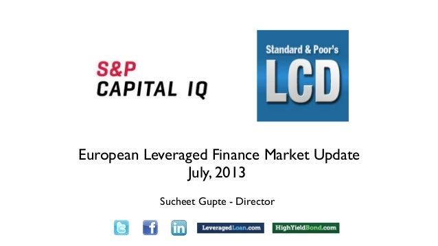 outText Text Sucheet Gupte - Director European Leveraged Finance Market Update July, 2013 open pause