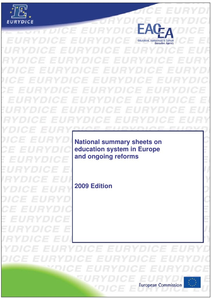 National summary sheets on education system in Europe and ongoing reforms    2009 Edition