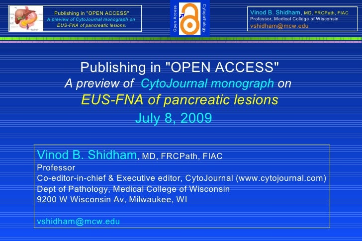"Cytopathology                                            Open Access      Publishing in ""OPEN ACCESS""                     ..."