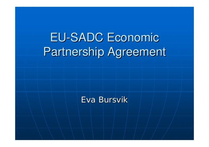 EU-SADC Economic Partnership Agreement         Eva Bursvik