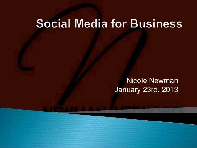 Nicole NewmanJanuary 23rd, 2013