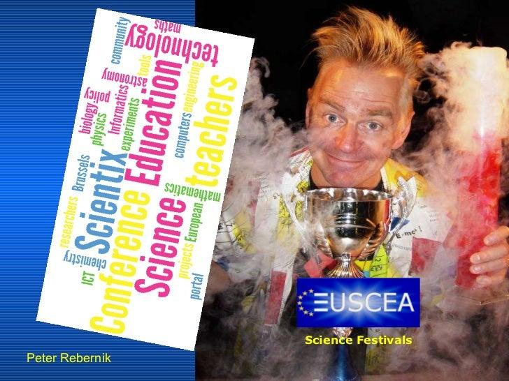 Peter Rebernik Science Festivals