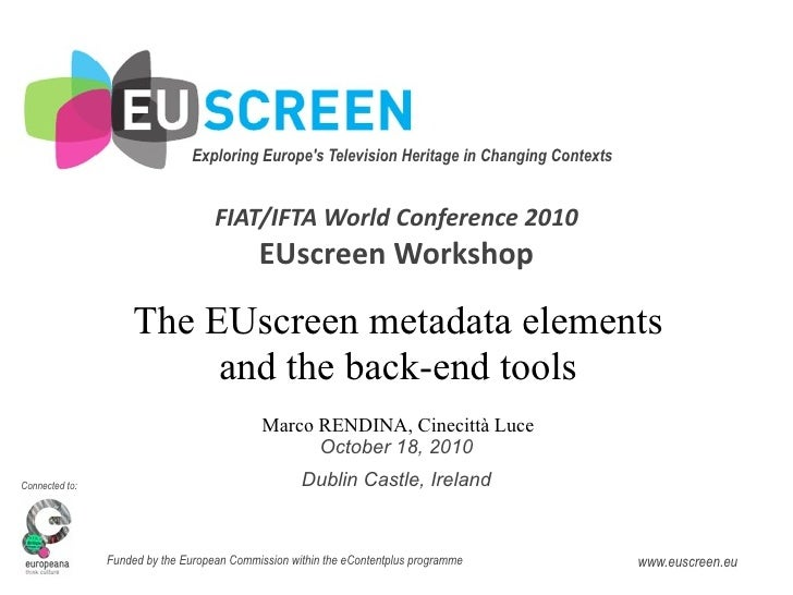 Exploring Europe's Television Heritage in Changing Contexts                                       FIAT/IFTAWorldConfere...