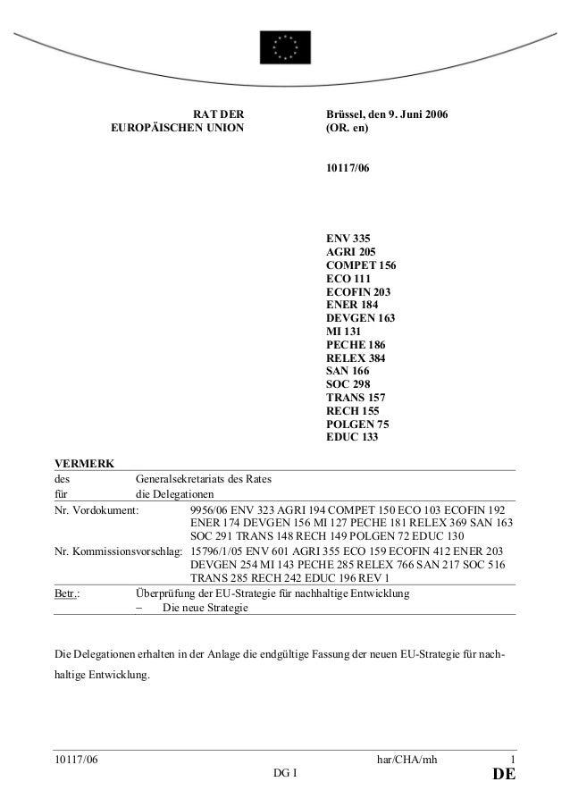10117/06 har/CHA/mh 1 DG I DE RAT DER EUROPÄISCHEN UNION Brüssel, den 9. Juni 2006 (OR. en) 10117/06 ENV 335 AGRI 205 COMP...