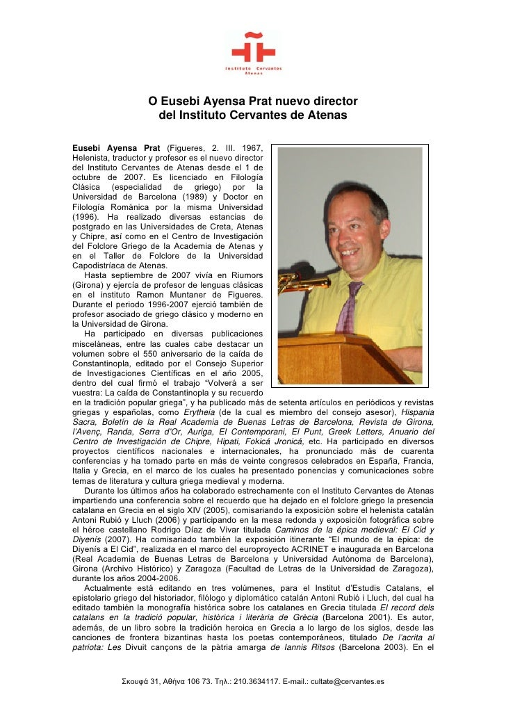 O Eusebi Ayensa Prat nuevo director                      del Instituto Cervantes de Atenas  Eusebi Ayensa Prat (Figueres, ...