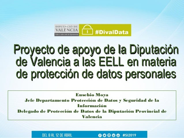 Proyecto de apoyo de la DiputaciónProyecto de apoyo de la Diputación de Valencia a las EELL en materiade Valencia a las EE...