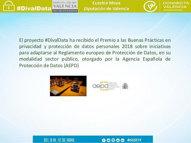 Eusebio Moya - DivalData: Asistencia a las entidades locales para el cumplimiento de la normativa de protección de datos Slide 2