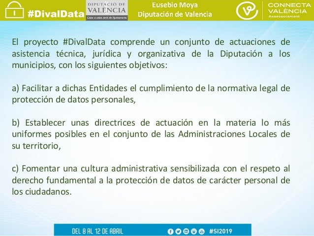 Eusebio Moya - DivalData: Asistencia a las entidades locales para el cumplimiento de la normativa de protección de datos Slide 3