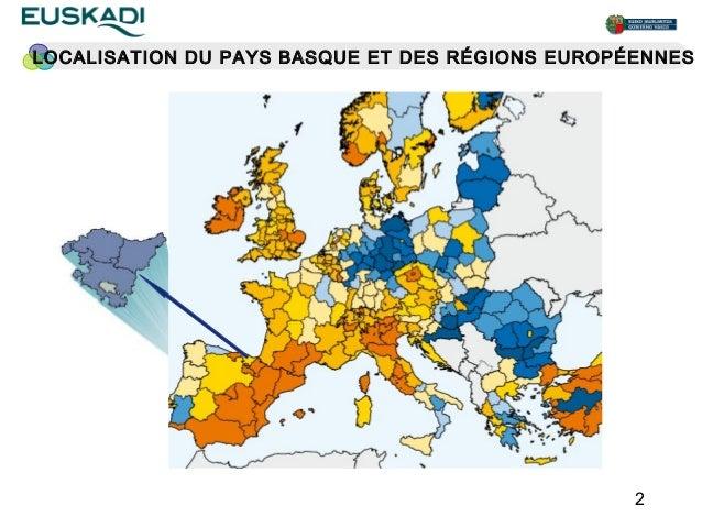 LOCALISATION DU PAYS BASQUE ET DES RÉGIONS EUROPÉENNES                                                 2