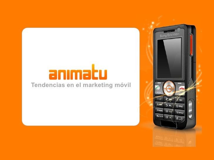 Tendencias en el marketing móvil