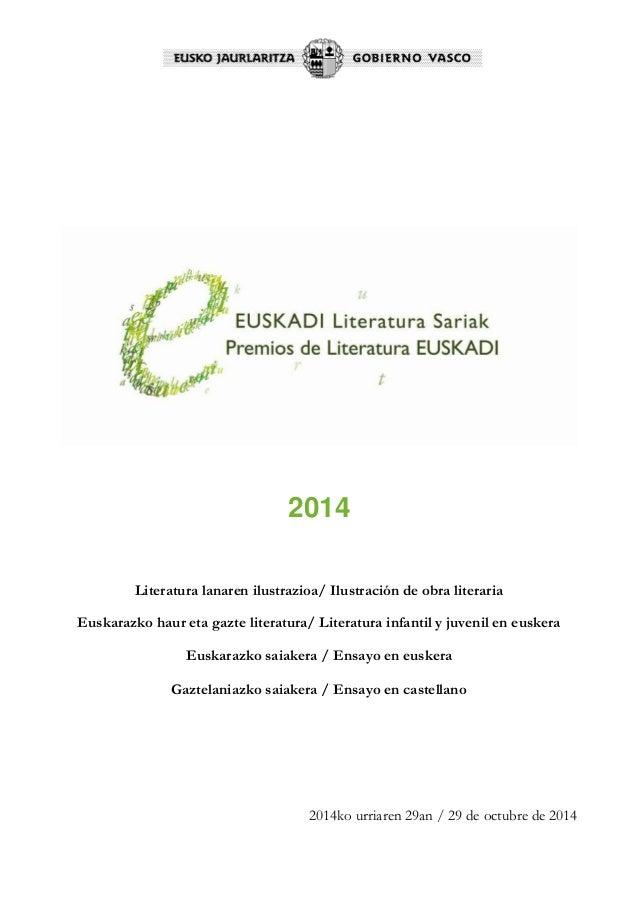 2014  Literatura lanaren ilustrazioa/ Ilustración de obra literaria  Euskarazko haur eta gazte literatura/ Literatura infa...