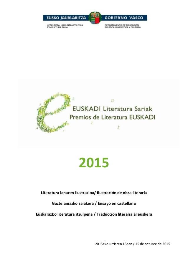 2015 Literatura lanaren ilustrazioa/ Ilustración de obra literaria Gaztelaniazko saiakera / Ensayo en castellano Euskarazk...