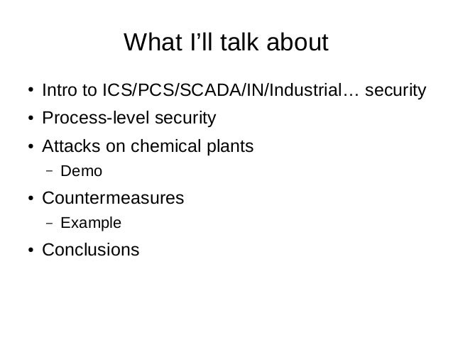 Quimicefa for hackers: Attacking (and trying to defend) chemical processes Slide 3