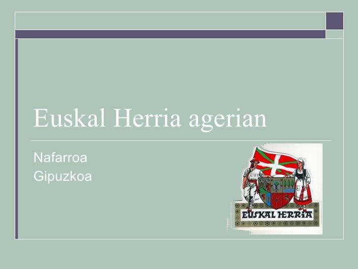 Euskal Herria agerian Nafarroa  Gipuzkoa