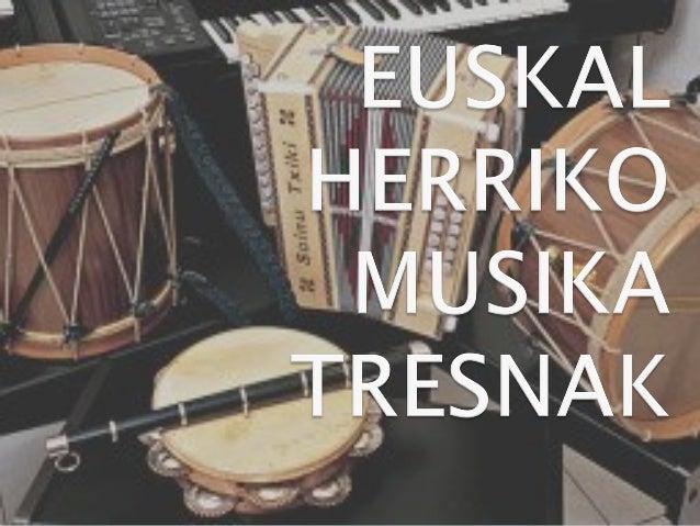 Euskal Herriko Musika Tresnak