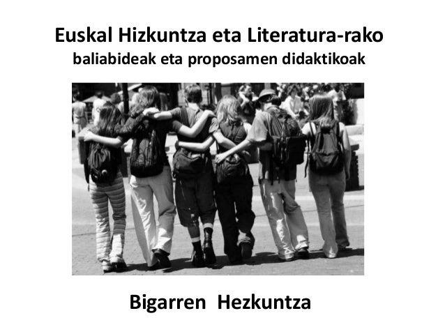 Euskal Hizkuntza eta Literatura-rako  baliabideak eta proposamen didaktikoak  Bigarren Hezkuntza