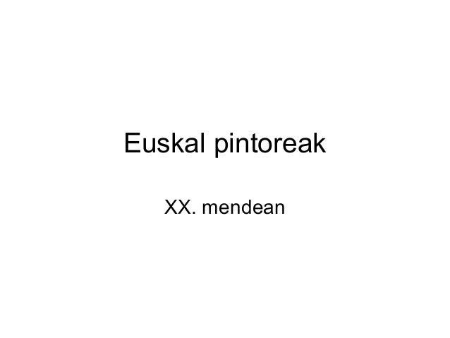 Euskal pintoreak XX. mendean