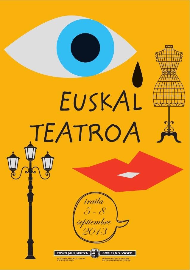 EUSKAL TEATROA iraila 5 - 8 septiembre 2013