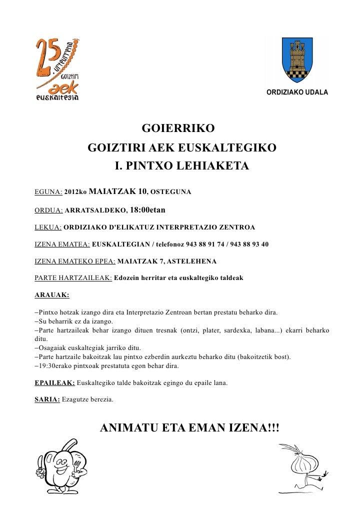 GOIERRIKO                 GOIZTIRI AEK EUSKALTEGIKO                    I. PINTXO LEHIAKETAEGUNA: 2012ko MAIATZAK 10, OSTEG...
