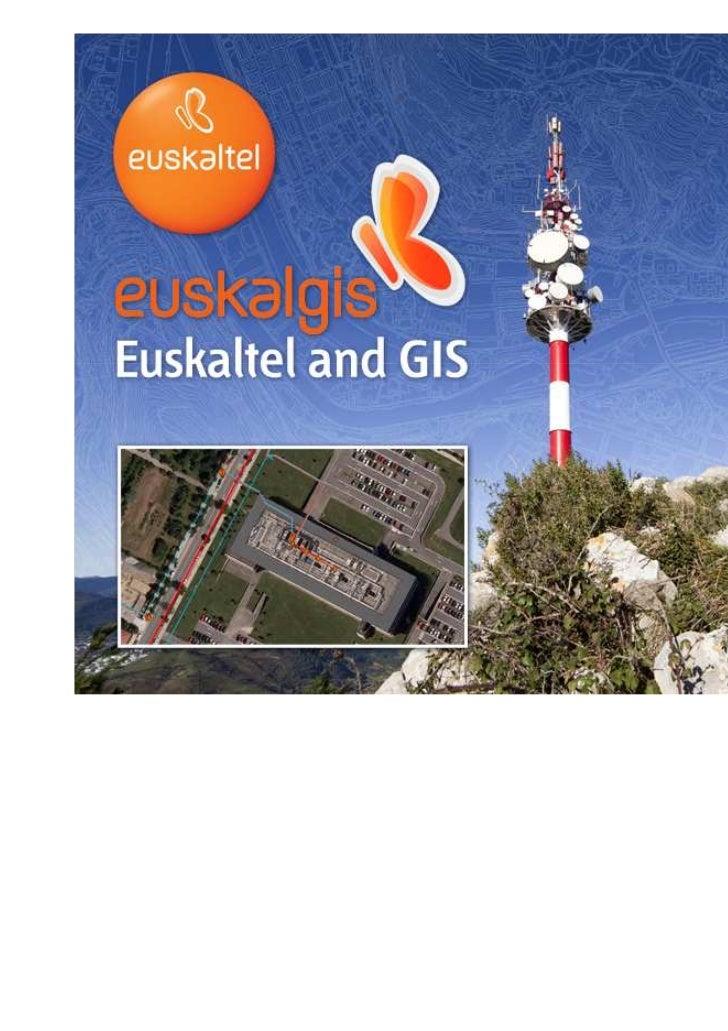 F03-00-00-7-32-7 R3                      Euskaltel, S.A. ESRI European User Conference (Madrid 2.011)   Orrialdea / Página...