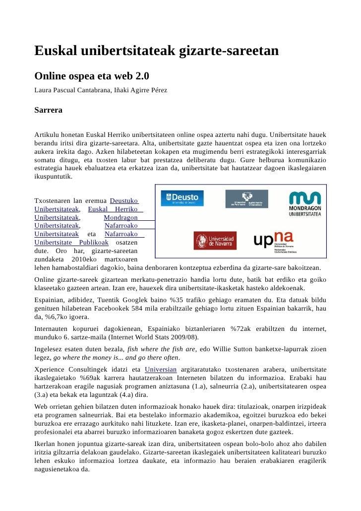 Euskal unibertsitateak gizarte-sareetanOnline ospea eta web 2.0Laura Pascual Cantabrana, Iñaki Agirre PérezSarreraArtikulu...