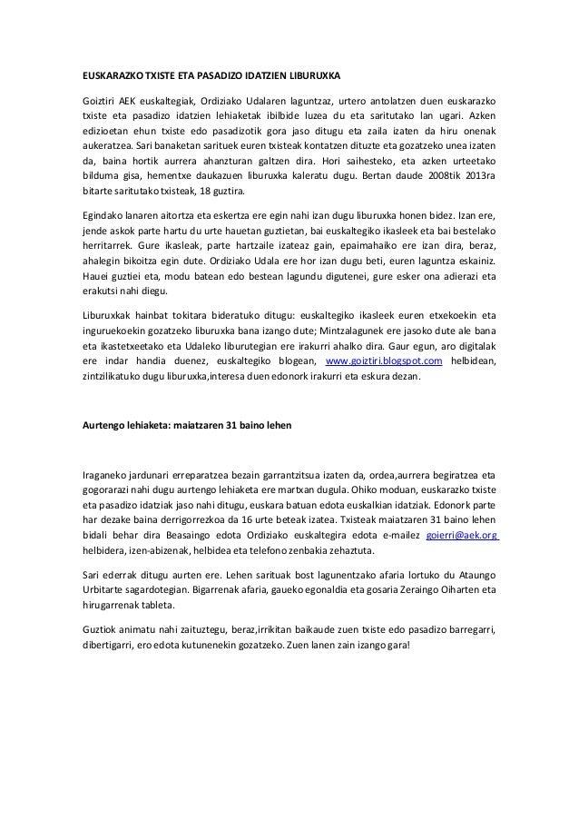 EUSKARAZKO TXISTE ETA PASADIZO IDATZIEN LIBURUXKA Goiztiri AEK euskaltegiak, Ordiziako Udalaren laguntzaz, urtero antolatz...