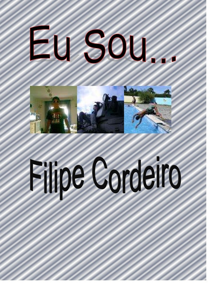 Olá, sou o Filipe Cordeiro, tenho 13 anos e nasci no Hospital de Almada no dia 16 de Novembro de 1995. <br />Sou moreno, c...