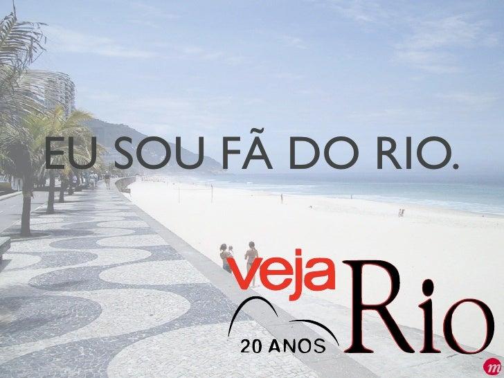 EU SOU FÃ DO RIO.